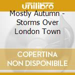 Storm over london town cd musicale di Autumn Mostly