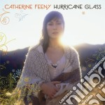 Hurricane glass cd musicale di Catherine Feeny