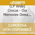 (LP VINILE) Our memories + cd lp vinile di Crocus