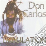Carlos, Don - Tribulation cd musicale di Don Carlos