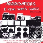 Aggrovators - Aggrovators At King Tubby's Studio cd musicale di AGGROVATORS