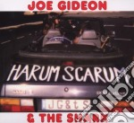 Joe Gideon & The Shark - Harum Scarum cd musicale di GIDEON JOE & THE SHARK