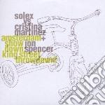 Solex Vs Jon Spencer - Amsterdam Throwdown, King Street Showdon cd musicale di SOLEX VS.MARTINES SPENCER
