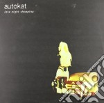 (LP VINILE) LP - AUTOKAT              - Late Night Shopping lp vinile di AUTOKAT