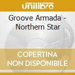 Northern star cd musicale di Armada Groove
