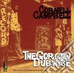 Cornell Campbell - Gorgon Dubwise cd musicale di Cornel Campbell