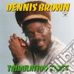 Dennis Brown - Tribulation Times cd musicale di Dennis Brown