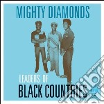 Mighty Diamonds - Leaders Of Black Countries cd musicale di Diamonds Mighty