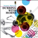 Tommy Mccook - Dubbing With Horns cd musicale di Tommy Mccook