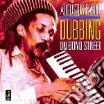 (LP VINILE) Dubbing on bond street lp vinile di Augustus Pablo