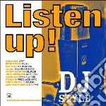 Listen up! - dj style cd musicale di Artisti Vari
