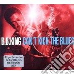 (3cd) can't kick the blues cd musicale di B.b. King