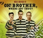 Music inspired by: oh! brother where art cd musicale di Artisti Vari