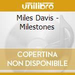 Milestones (2cd) cd musicale di Miles Davis