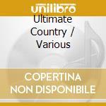 Ultimate country: first ladies & gentlem cd musicale di Artisti Vari