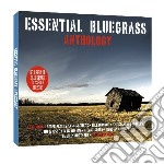 Essential bluegrass anthology (2cd) cd musicale di Artisti Vari