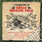 A celebration of great british folk (2cd cd musicale di Artisti Vari