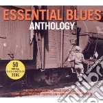 Essential blues anthology (2cd) cd musicale di Artisti Vari