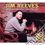Heave i told lately that i love you? (2c cd musicale di Jim Reeves