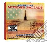 American murder ballads (2cd) cd musicale di Artisti Vari