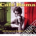 Cafe' roma (2cd) cd musicale di Artisti Vari
