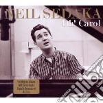 Oh! carol (2cd) cd musicale di Neil Sedaka