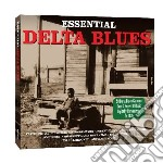 Essential delta blues (2cd) cd musicale di Artisti Vari