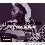 Dirty house blues cd musicale di Lightin' Hopkins