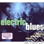 Electric blues (2cd) cd musicale di Artisti Vari