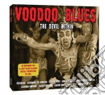 Voodoo blues - the devil within (2cd) cd musicale di Artisti Vari