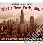 That's new york, man! cd musicale di Artisti Vari