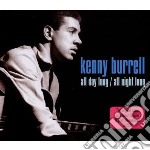 All day long/all night long cd musicale di Kenny Burrel