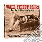Wall street blues (2cd) cd musicale di Artisti Vari