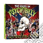 Roots of psychobilly (2cd) cd musicale di Artisti Vari