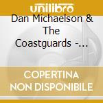 Saltwater cd musicale di Dan & th Michaelson
