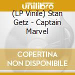 (LP VINILE) Captain marvel lp vinile di Stan Getz