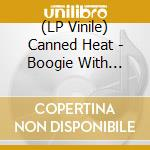 (LP VINILE) Boogie whit canned lp vinile di Heat Canned