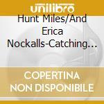 Miles hunt & erica nockalls