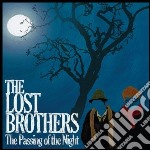 Lost Brothers - Passing Of The Night cd musicale di Brothers Lost