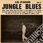(LP VINILE) Jungle blues lp vinile di C.w. Stoneking