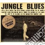 JUNGLE BLUES                              cd musicale di C.w. Stoneking