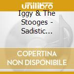 Sadistic summer live 2011 cd musicale di Iggy and the stooges