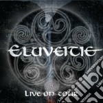 Live on tour cd musicale di Eluveitie