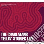 Tellin' stories live cd musicale di The Charlatans