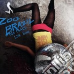 Zoo Brazil - No Place Like Home cd musicale di Brazil Zoo