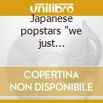 Japanese popstars