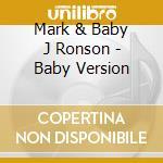 BABY VERSION cd musicale di Mark Ronson