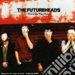 CD - FUTURHEADS - THIS IS NOT THE WORLD cd musicale di FUTURHEADS