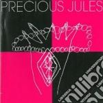 Precious Jules - Precious Jules cd musicale di Jules Precious