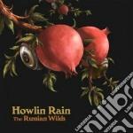 Howlin' Rain - Russian Wild cd musicale di Rain Howlin